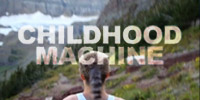 Childhood Machine, the Teaser